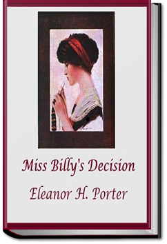 Miss Billy's Decision by Eleanor H. Porter