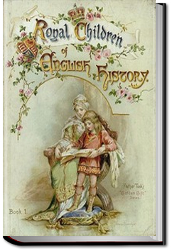 Royal Children of English History by E. Nesbit