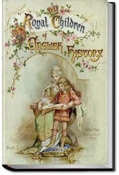 Royal Children of English History by E. Nesbit