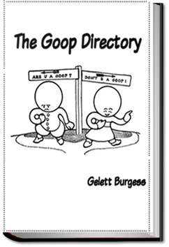The Goop Directory by Gelett Burgess