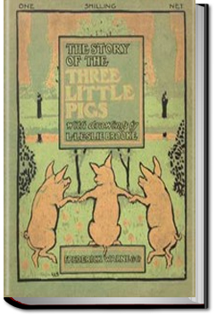 The Story of the Three Little Pigs by L. Leslie Brooke