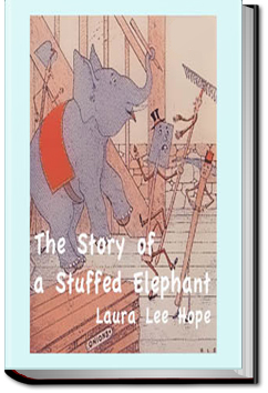 The Story of a Stuffed Elephant by Laura Lee Hope