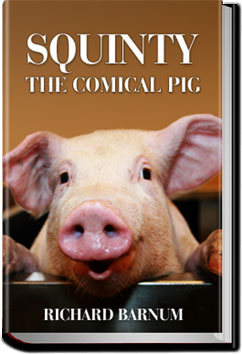 Squinty the Comical Pig by Richard Barnum