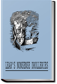 Nonsense Drolleries by Edward Lear