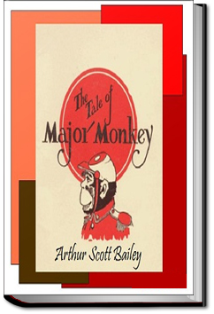 The Tale of Major Monkey by Arthur Scott Bailey