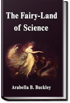 The Fairyland of Science by Arabella B. Buckley