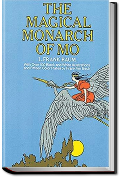 The Surprising Adventures of the Magical Monarch of Mo and His People by L. Frank Baum