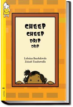 Cheep Cheep Drip Drip by Pratham Books