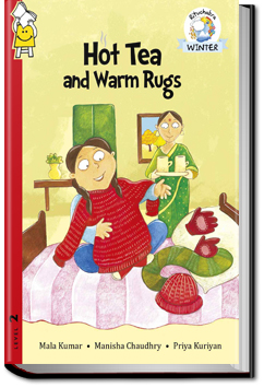 Hot Tea and Warm Rugs by Pratham Books