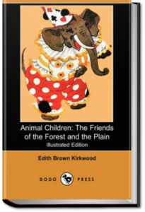 Animal Children by Edith Brown Kirkwood