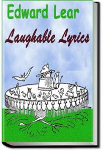 Laughable Lyrics by Edward Lear
