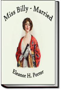 Miss Billy Married by Eleanor H. Porter