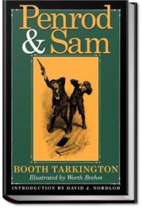 Penrod and Sam by Booth Tarkington