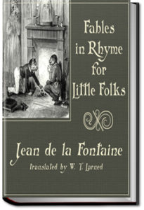Fables in Rhyme for Little Folks by Jean de La Fontaine