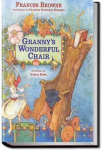 Granny's Wonderful Chair by Frances Browne