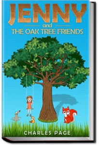 Jenny and the Oak Tree Friends by Charles Page