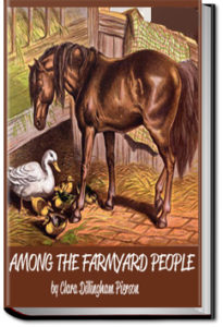 Among the Farmyard People by Clara Dillingham Pierson