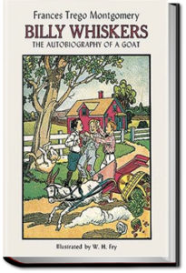 Billy Whiskers, The Autobiography of a Goat by Frances Trego Montgomery