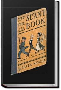 The Slant Book by Peter Newell