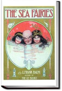 The Sea Fairies by L. Frank Baum