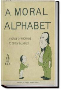 A Moral Alphabet by Hilaire Belloc