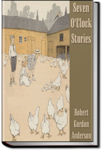 Seven O'Clock Stories by Robert Gordon Anderson