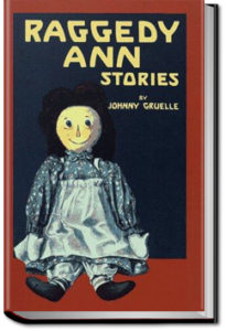 Raggedy Ann Stories by Johnny Gruelle