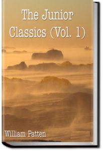 The Junior Classics - Volume 1