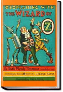 Ozoplaning with the Wizard of Oz by Ruth Plumly Thompson