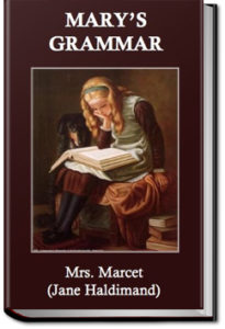 Mary's Grammar by Jane Marcet