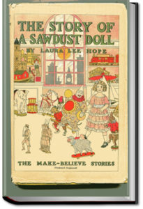 The Story of a Sawdust Doll by Laura Lee Hope