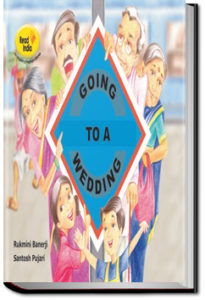 Going to a Wedding by Pratham Books