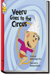 Veeru Goes to the Circus by Pratham Books