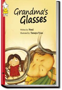Grandma's Glasses by Pratham Books