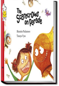 The Scarecrows on Parade by Pratham Books